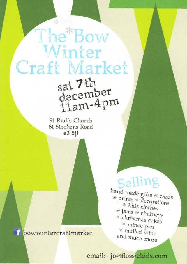 Bow Craft Market 7th Dec 2013