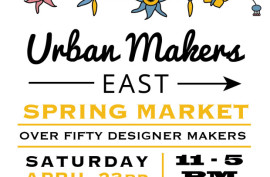 Urban Makers East Spring Market 2016