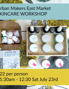 Soothe-me skincare workshop Urban Makers East 2016