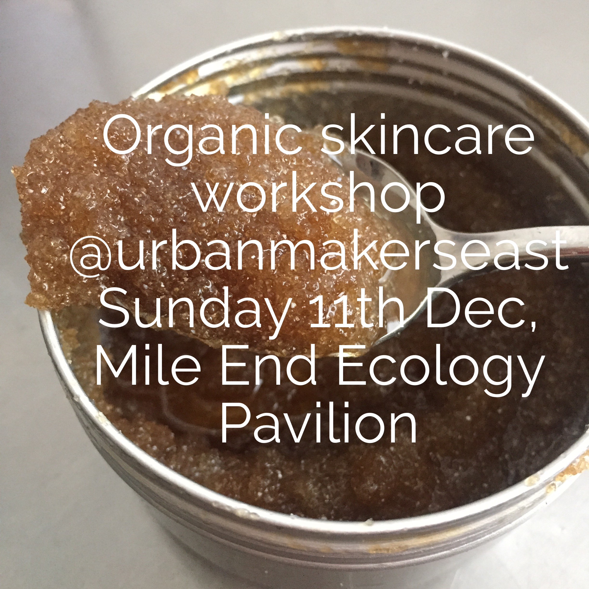 Winter skincare workshop Urban Makers East Dec 2016