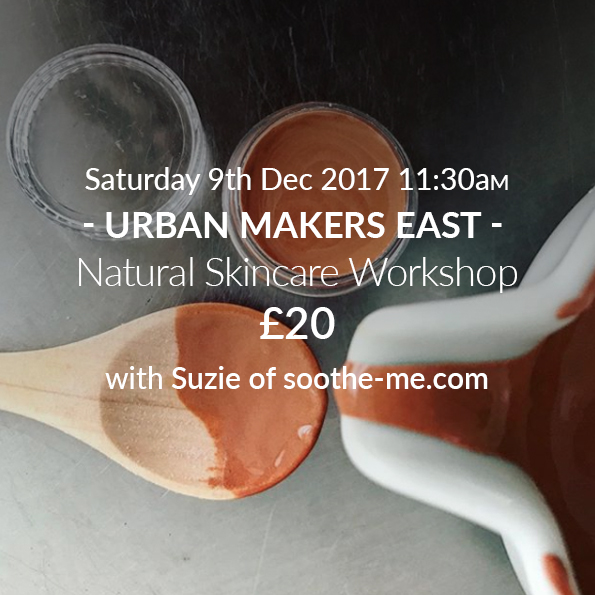 Natural Skincare Workshop East London