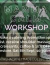 Mamma Calm Workshop, 61 Hackney Road